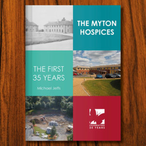 The Myton Hospices - First 35 years book cover