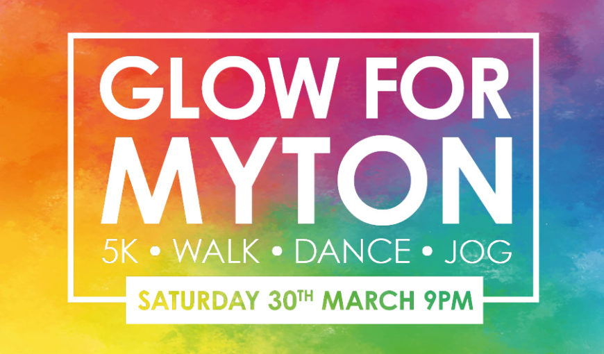 Glow for Myton - Event - Fundraising - The Myton Hospices