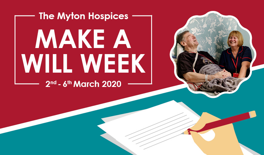 Make a Will Week 2020 - The Myton Hospices - Warwickshire - Leamington Spa - Rugby - Coventry - Legacy