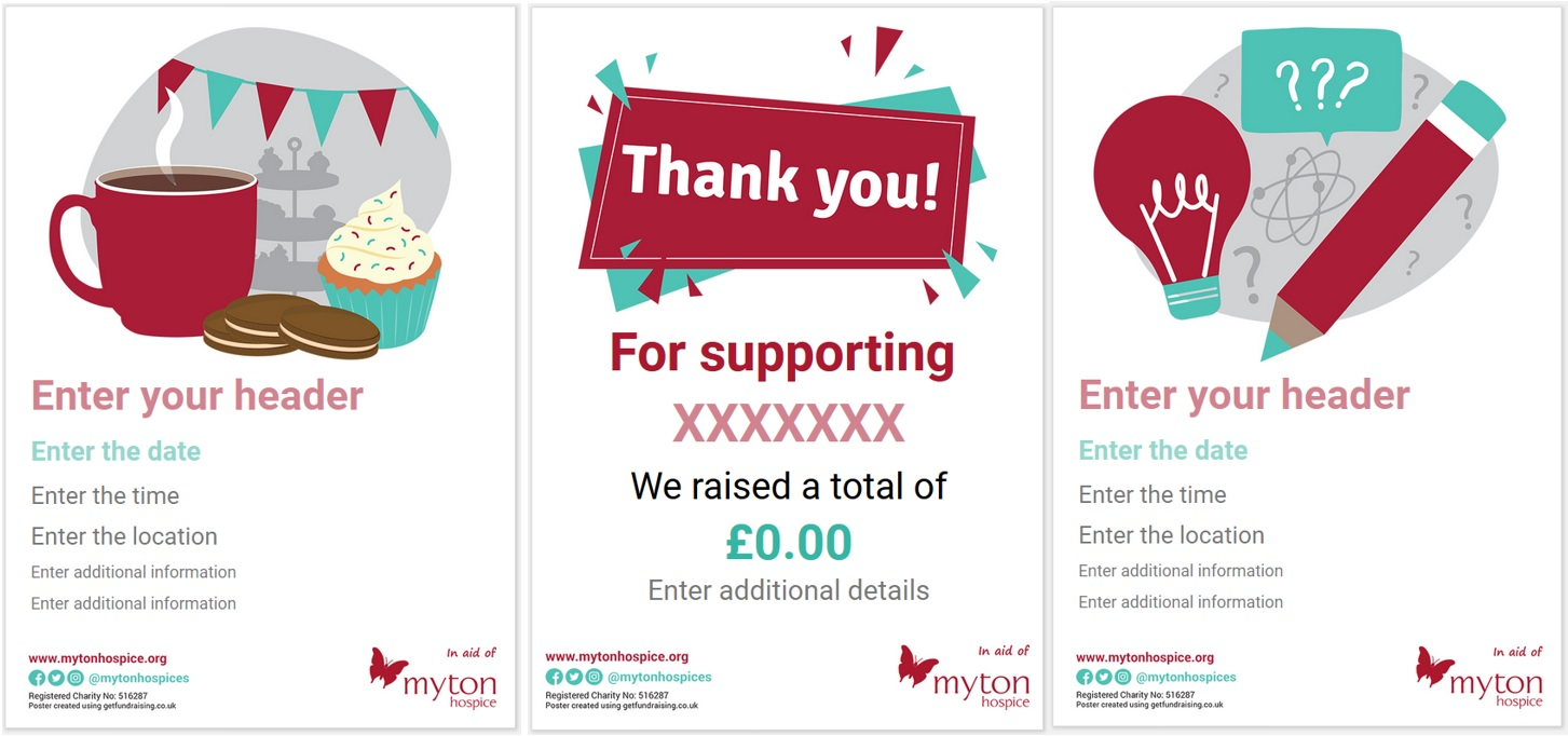 The Myton Hospices - Organise your own fundraising posters