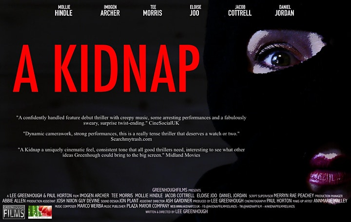 The Myton Hospices - Myton Hospice - A Kidnap - Lee Greenhough - Feature Film - Warwickshire - Warwick - Coventry - Leamington Spa - Rugby - West Midlands - Thriller